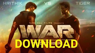 HOW TO DOWNLOAD WAR HINDI MOVIE | FILMYHIT | HRITTIK ROSHAN , TIGER SHROF