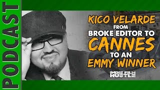 Kico Velarde – From Broke Editor to Emmy Winner - IFH 027