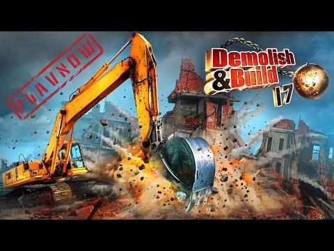 PlayNow: Demolish and Build 2017 | PC Gameplay (Building & Destruction Simulator Game)