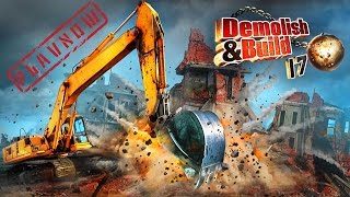 PlayNow: Demolish and Build 2017 | PC Gameplay (Building & Destruction Simulator Game)