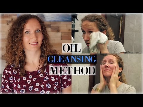 Oil Cleansing Method: The Best Way to Cleanse all Skin Types
