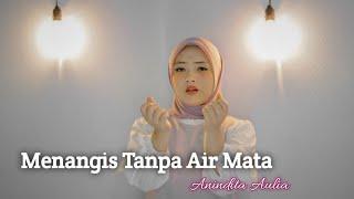 Download Lagu MENANGIS TANPA AIR MATA - Riska Renatta   COVER by ANINDITA AULIA mp3