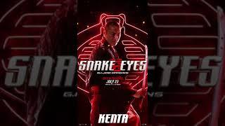 Snake Eyes - Kenta Motion Poster
