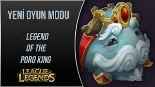 LoL PBE | Legend of the Poro King | Yeni Oyun Modu | Türkçe | League of Legends