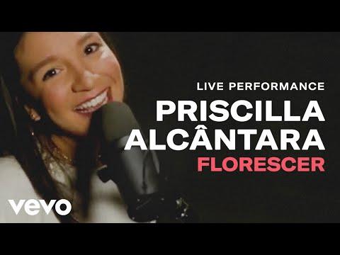 "Priscilla Alcantara - ""Florescer"" Live Performance | Vevo"