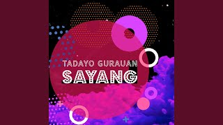 Download Mp3 Tadayo Gurauan Sayang