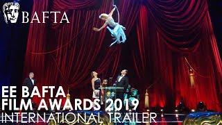 2019 EE British Academy Film Awards | International Trailer