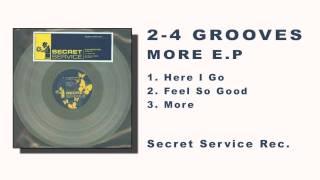 2-4 Grooves - Here I Go (More e.p.)