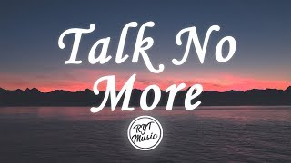 With Love - Talk No More (Lyrics) ft. Veronica Bravo