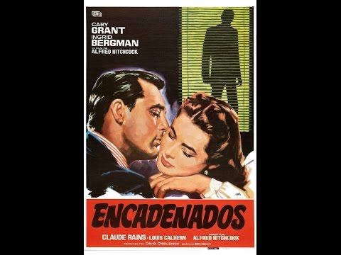 """""""Encadenados"""" (Notorius),  1946, película completa en español (de España)"""