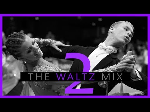►WALTZ MUSIC MIX #2