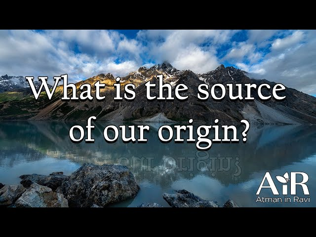 What is the source of our origin? | AiR On The Go |