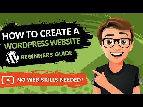 How To Create A WordPress Website 2019 [Quick No-Fuss Guide]