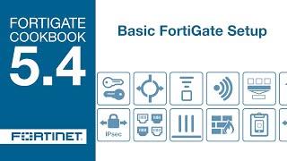 Кулінарна Книга Сайту FortiGate - Основні Налаштування Сайту FortiGate (5.4)