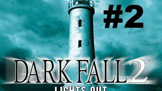 Dark Fall Lights Out Part 2