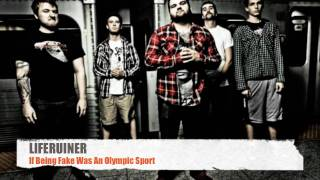 Liferuiner - If Being Fake Was An Olympic Sport (FULL, GOOD VERSION W/ INTRO, HD)
