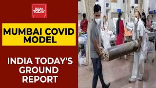 Mumbai's Covid Management Model Lauded; India Today's Ground Report On How BMC Managed Oxygen Supply