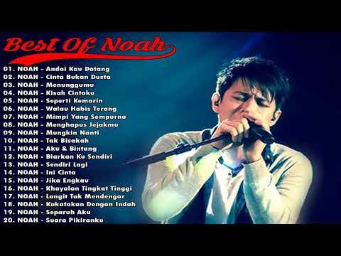 Lagu - Lagu Noah pilihan. Mp3 pilihan Full Album NOAH Hits