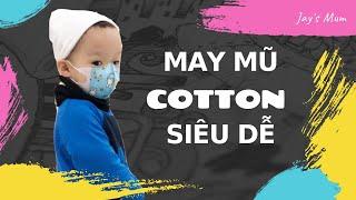 [DIY] HƯỚNG DẪN may MŨ đơn giản   DIY Hat tutorial   Cách may mũ vải cho bé trai