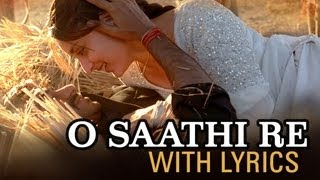 O Saathi Re (Lyrical Song) | Omkara | Ajay Devgn, Saif Ali Khan, Vivek Oberoi & Kareena Kapoor