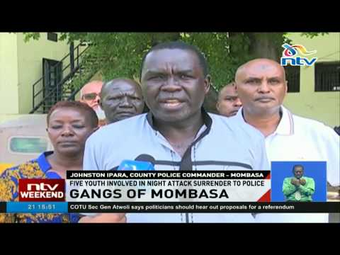 Five youths involved in night attack surrender to police in Mombasa