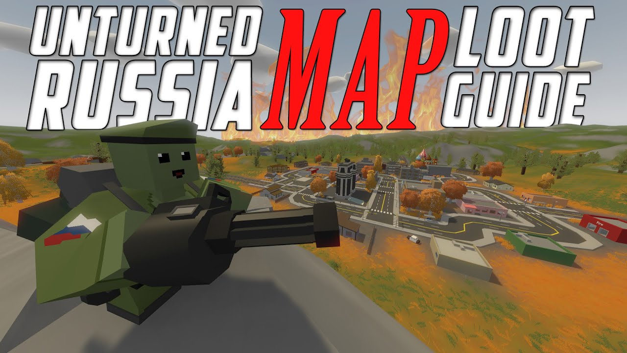 Unturned Russia Map Locations.Unturned Russia Map Loot Guide All Locations Youtube
