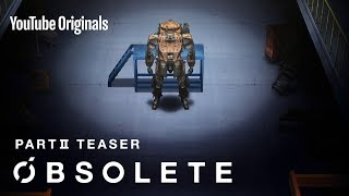 OBSOLETE - PART II TEASER