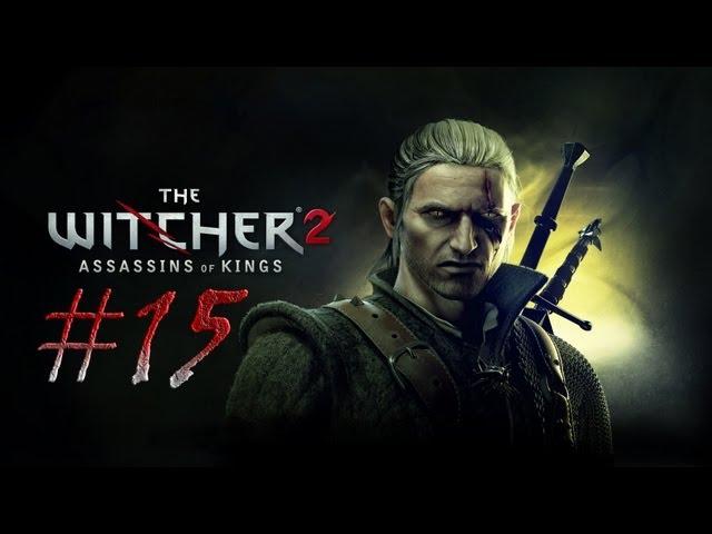 Смотреть прохождение игры Ведьмак 2. Серия 15 - Проклятье подземелий.