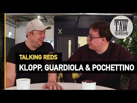 Klopp Guardiola & Pochettino  Talking Reds
