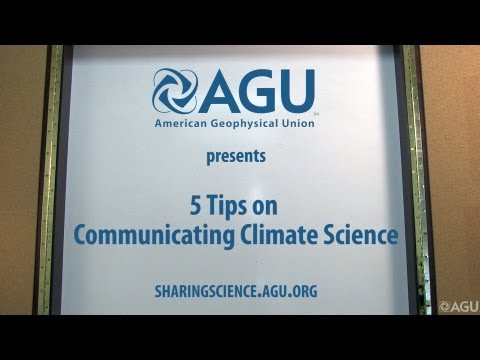 5 Tips on Communicating Climate Science