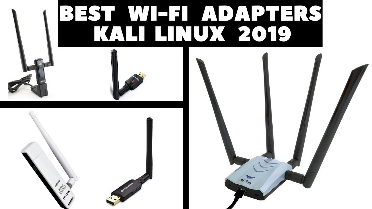 Kali WiFi Adapter for Kali Linux 2019 | Best Kali Linux 2019 WiFi Hacking  Dongles