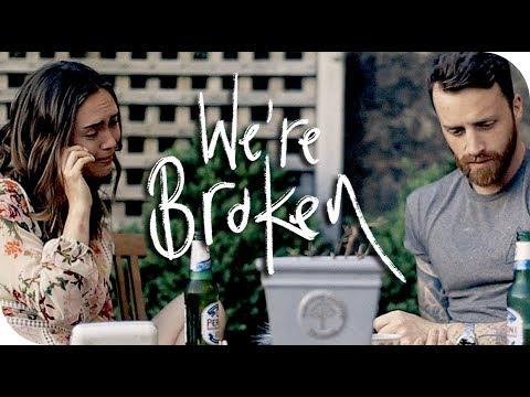 WE'RE BROKEN | THE MICHALAKS