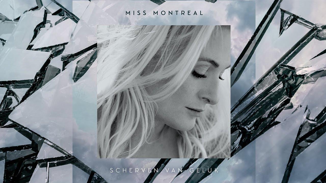 Miss Montreal Scherven Van Geluk Official Lyric Video Youtube