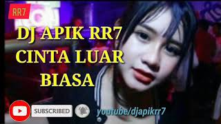 dj-terbaru-2019-cinta-luar-biasa-full-bass-music-remix-original
