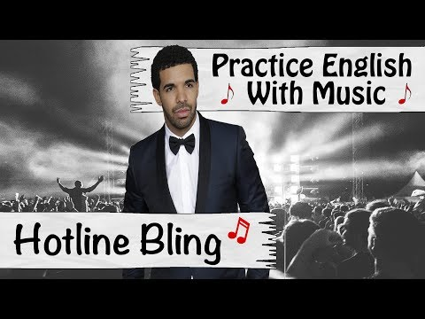 Practice English With Music: Hotline Bling