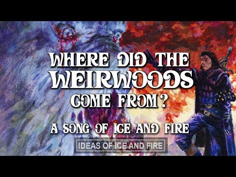 Where Did The Weirwoods Come From?  A Song of Ice and Fire Theories