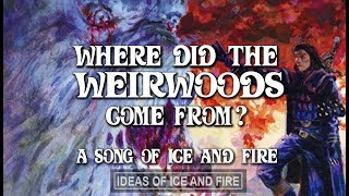 ASOIAF Theories: Where Did The Weirwoods Come From?