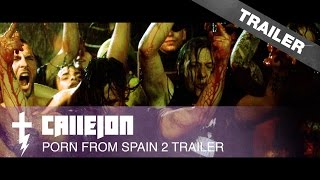 CALLEJON PORN FROM SPAIN 2 TRAILER