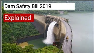Dam Safety Bill 2019 in Hindi for UPSC