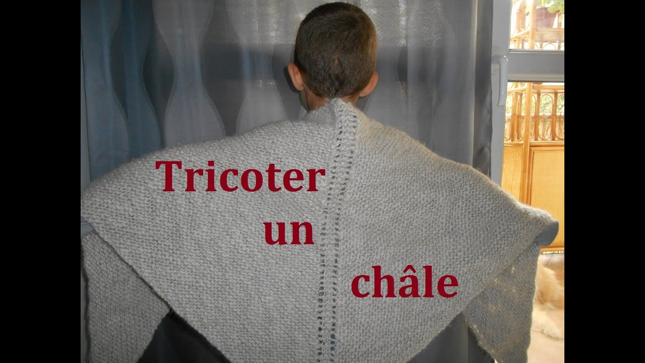Tricoter un ch le facile youtube - Comment tricoter un plaid ...