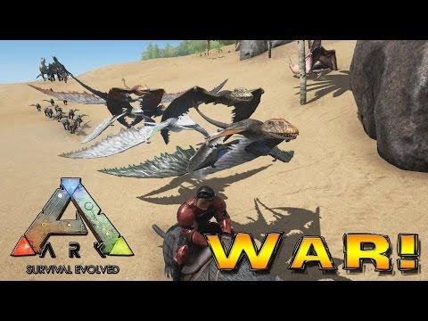 Ark Survival Evolved - WAR! [10]
