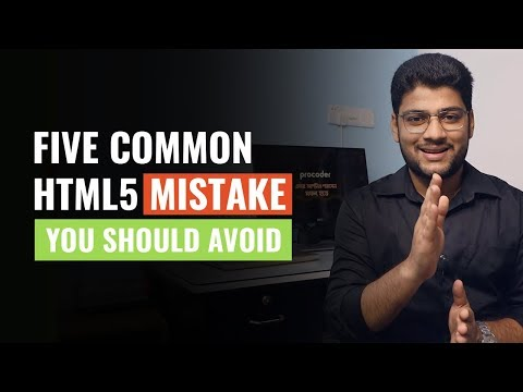 Common Problems When Working With HTML | 5 Common HTML Mistakes To Avoid