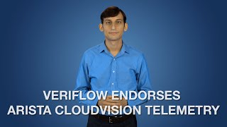 Veriflow Endorses Arista CloudVision Telemetry