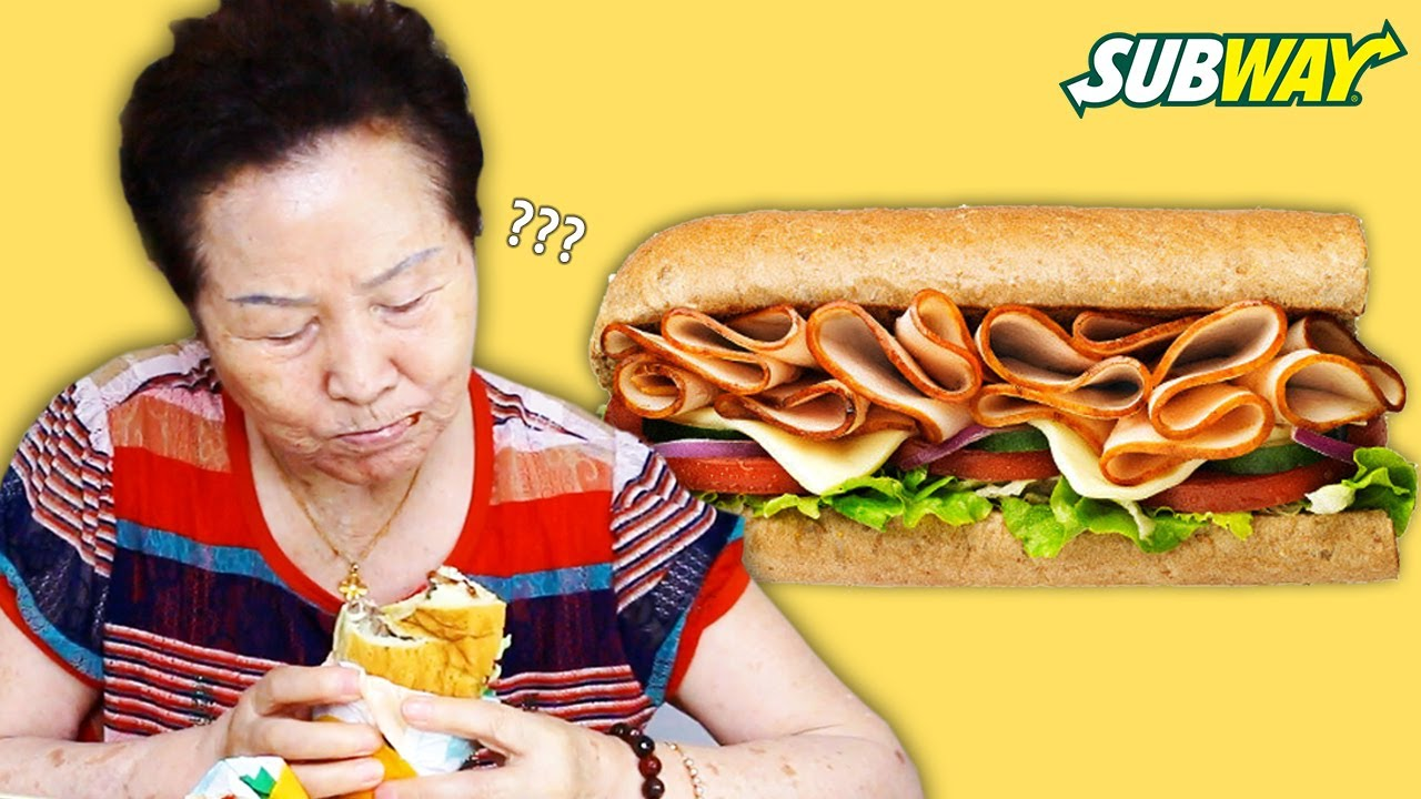 Korean Grandma Tries 'SUBWAY' For The First Time