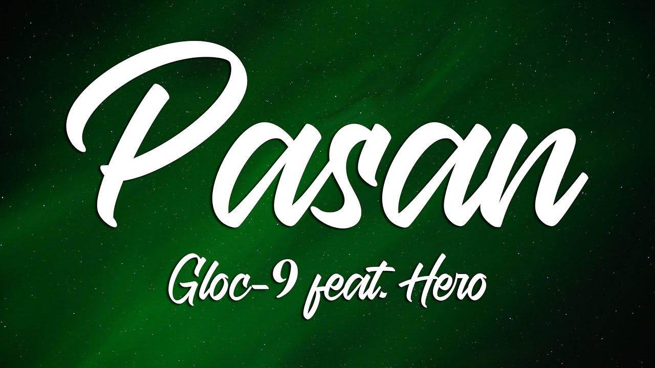 Download PASAN - Gloc-9 feat. Hero (Lyrics)