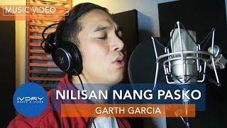 Garth Garcia - Nilisan Nang Pasko (Official Music Video)