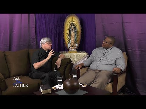 Ask Your Father - Healing with Fr  James Blount