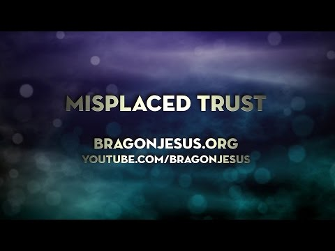 Misplaced Trust
