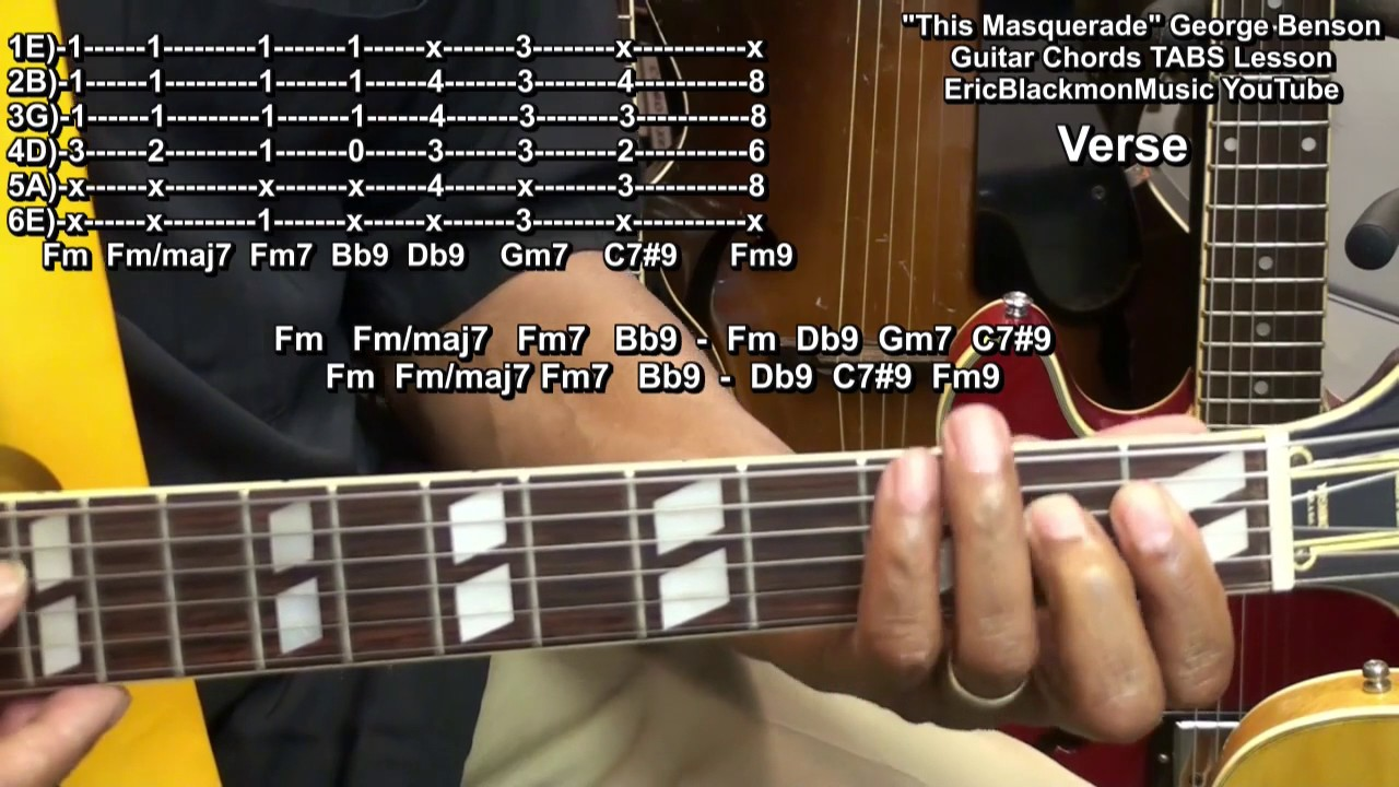 How To Play This Masquerade George Benson Guitar Chords Lesson Leon