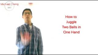 How Juggle Two One Hand